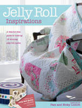 Jelly Roll Inspirations Quilt Book by Pam & Nicky Lintott