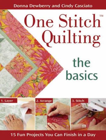 One Stitch Quilting Book by Donna Dewberry & Cindy Casciato