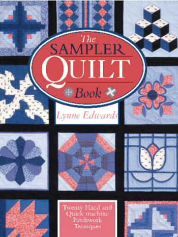 Lynne Edwards Sampler Quilt Book